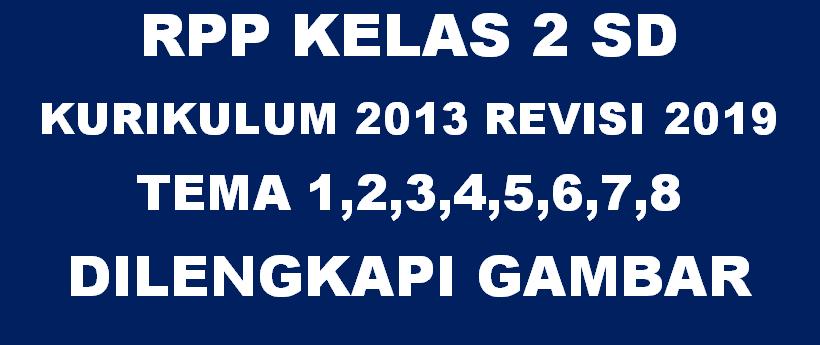 RPP k13 Kelas 2 Revisi 2018