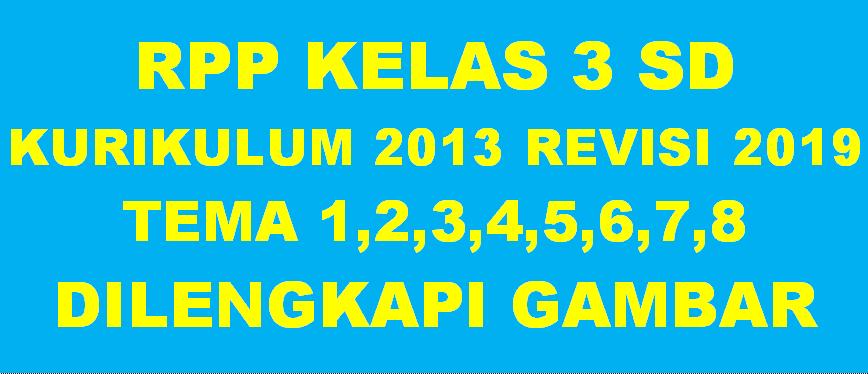 RPP K13 Kelas 3 Terbaru