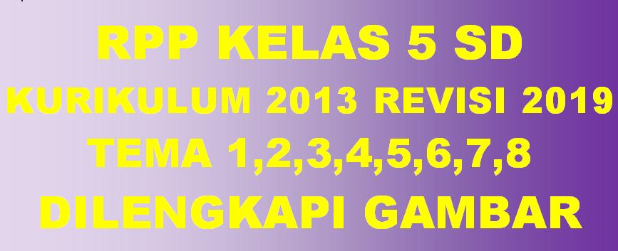 RPP K13 SD Kelas 5 Semester 1 dan Semester 2