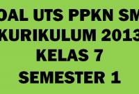 Soal UTS PKN Kelas 7
