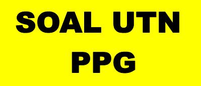 Soal UTN PPG