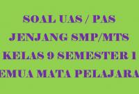 Soal UAs Kelas 9 Semester 1