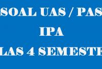 Soal UAS IPA Kelas 4 Semester 1