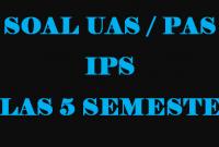 Soal UAS IPS Kelas 5 Semester 1