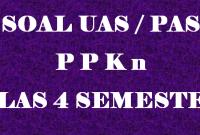Soal UAS PPKN Kelas 4 Semester 1