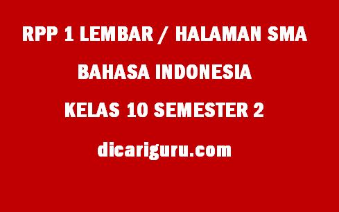 RPP Bahasa Indonesia 1 Lembar Kelas 10 SMA Semester 2