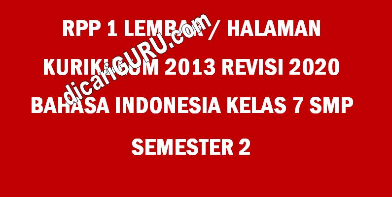 RPP Bahasa Indonesia 1 Lembar Kelas 7 SMP Semester 2