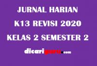 Jurnal Harian Guru Kelas 2 Semester 2 Revisi 2020