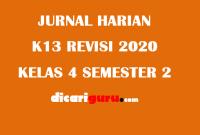 Jurnal Harian Guru Kelas 4 Semester 2 Revisi 2020