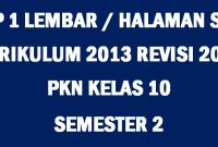 RPP PKN 1 Lembar Kelas 10 SMA Semester 2
