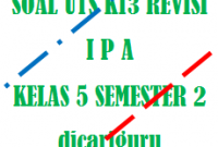 Soal UTS / PTS IPA Kelas 5 Semester 2