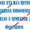 Soal UTS / PTS Bahasa Indonesia Kelas 5 Semester 2