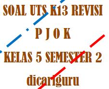 Soal UTS / PTS PJOK Kelas 5 Semester 2 Tahun 2020
