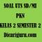 Soal UTS / PTS PKN Kelas 2 Semester 2 Tahun 2020