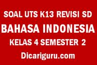 Soal UTS Tengah Semester BAHASA INDONESIA Kelas 4 Semester 2