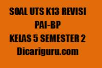 Kumpulan Soal UTS PAI Kelas 5 Semester 2 2020/2021