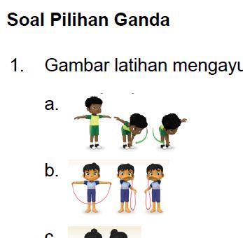 Soal PAT PJOK Kelas 1 Kurikulum 2013