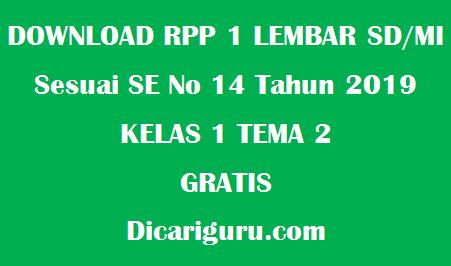 Download RPP 1 Lembar Kelas 1 Tema 2 Revisi 2020
