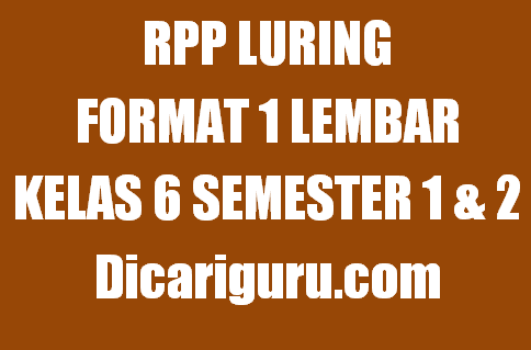 RPP 1 Lembar Luring Kelas 6 Semester 1 & Semester 2