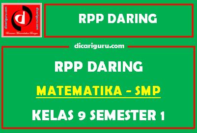 Contoh RPP Daring MTK Kelas 9 SMP Format 1 Lembar