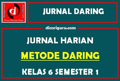 Jurnal Daring Kelas 6 Kurikulum 2013