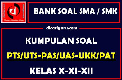 Bank Soal SMA / SMK