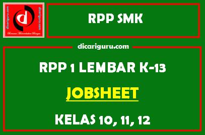 RPP 1 Lembar Jobsheet SMK Kelas 10, 11 dan 12