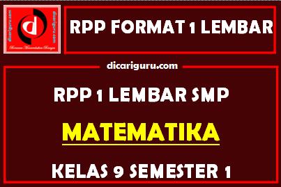 RPP MTK 1 Lembar SMP Kelas 9 Semester 1 (Ganjil)