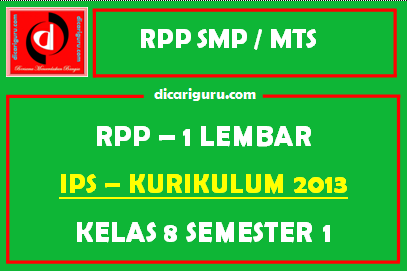 RPP IPS 1 Lembar SMP Kelas 8 Semester 1 (Ganjil)