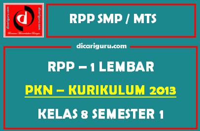 RPP PKN 1 Lembar SMP Kelas 8 Semester 1 (Ganjil)