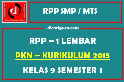 RPP PKN 1 Lembar SMP Kelas 9 Semester 1 (Ganjil)