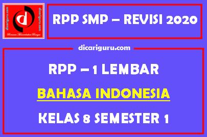 RPP Bahasa Indonesia 1 Lembar SMP Kelas 8 Semester 1 (Ganjil)