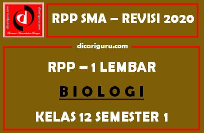 RPP 1 Lembar Biologi Kelas 12 Semester 1 (Ganjil)