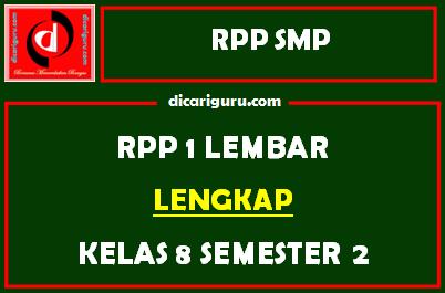 Download RPP 1 Lembar Kelas 8 Semester 2