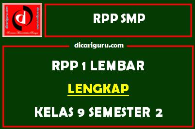 Download RPP 1 Lembar Kelas 9 Semester 2