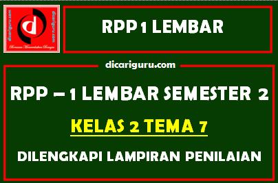 RPP 1 Lembar Kelas 2 Tema 7 Dilengkapi Lampiran Penilaian