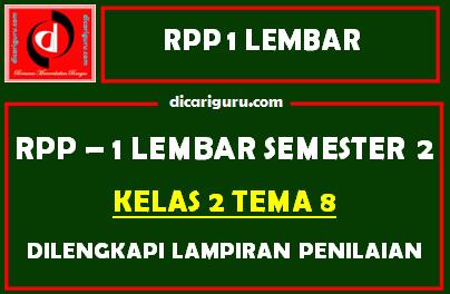 RPP 1 Lembar Kelas 2 Tema 8 Dilengkapi Lampiran Penilaian