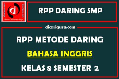 RPP Bahasa Inggris Daring SMP Kelas 8 Semester 2