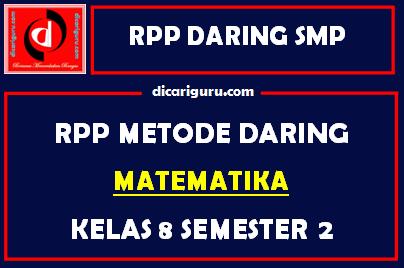 Contoh RPP MTK Daring SMP Kelas 8 Semester 2