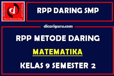 Contoh RPP MTK Daring SMP Kelas 9 Semester 2