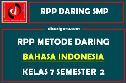 RPP Bahasa Indonesia Daring SMP Kelas 7 Semester 2