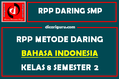 RPP Bahasa Indonesia Daring SMP Kelas 8 Semester 2