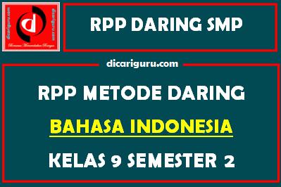 RPP Bahasa Indonesia Daring SMP Kelas 9 Semester 2
