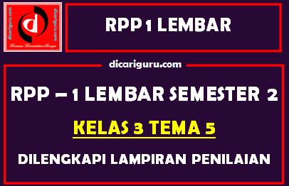 RPP 1 Lembar Kelas 3 Tema 5 Dilengkapi Lampiran Penilaian