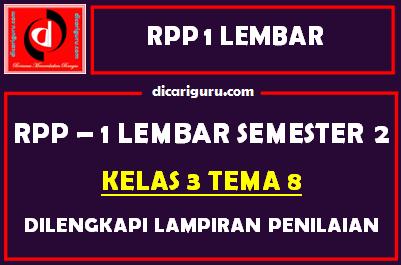 RPP 1 Lembar Kelas 3 Tema 8 Dilengkapi Lampiran Penilaian