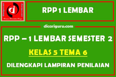 RPP 1 Lembar Kelas 5 Tema 6 Dilengkapi Lampiran Penilaian