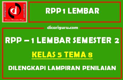RPP 1 Lembar Kelas 5 Tema 8 Dilengkapi Lampiran Penilaian
