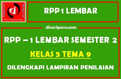 RPP 1 Lembar Kelas 5 Tema 9 Dilengkapi Lampiran Penilaian