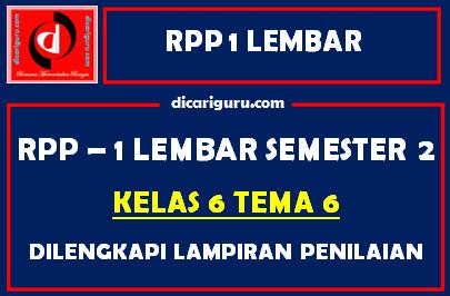 RPP 1 Lembar Kelas 6 Tema 6 Dilengkapi Lampiran Penilaian