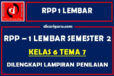RPP 1 Lembar Kelas 6 Tema 7 Dilengkapi Lampiran Penilaian